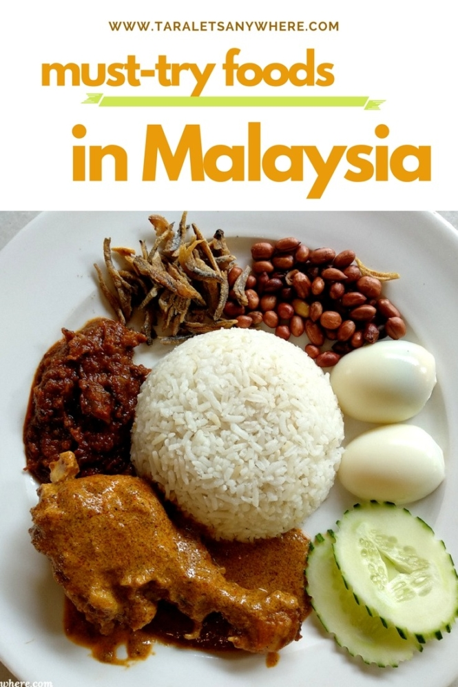 Must-try foods in Malaysia | favorite foods in Malaysia | best Malaysian dishes