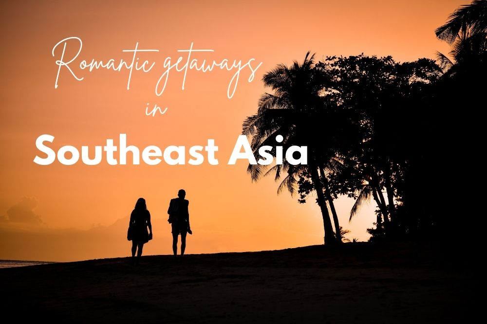 Budget-friendly romantic getaways in Southeast Asia