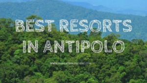 Best resorts in Antipolo, Rizal