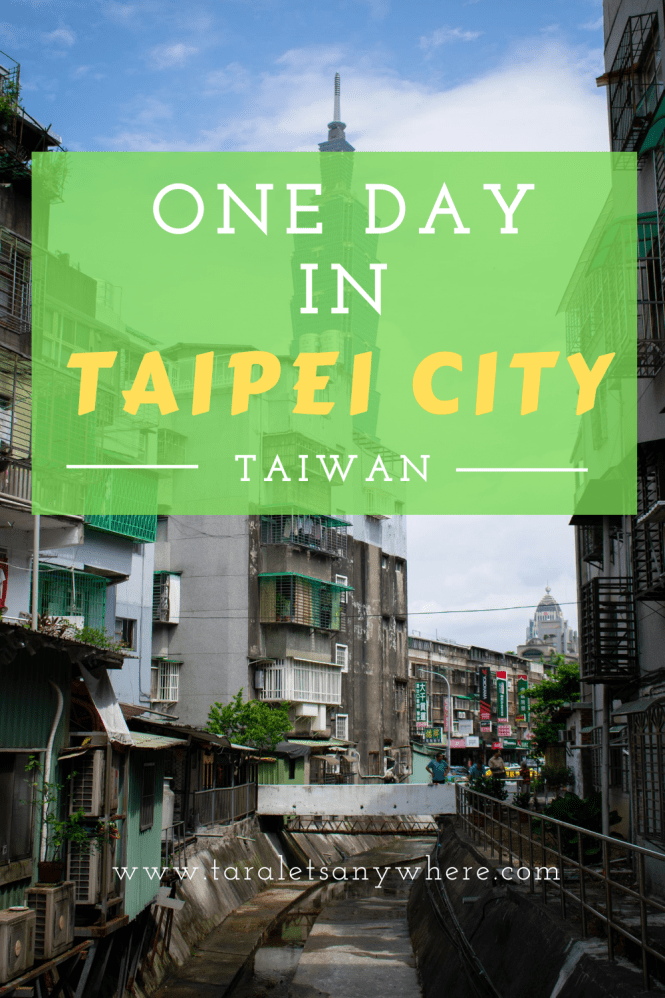 One day itinerary in Taipei City, Taiwan